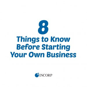 8 Things to Know Before You Start Your Own Business
