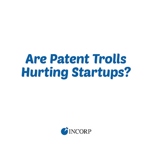 Are patent trolls hurting startups