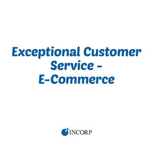 Exceptional Customer Service - eCommerce