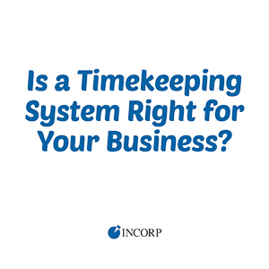 is a timekeeping system right for your business
