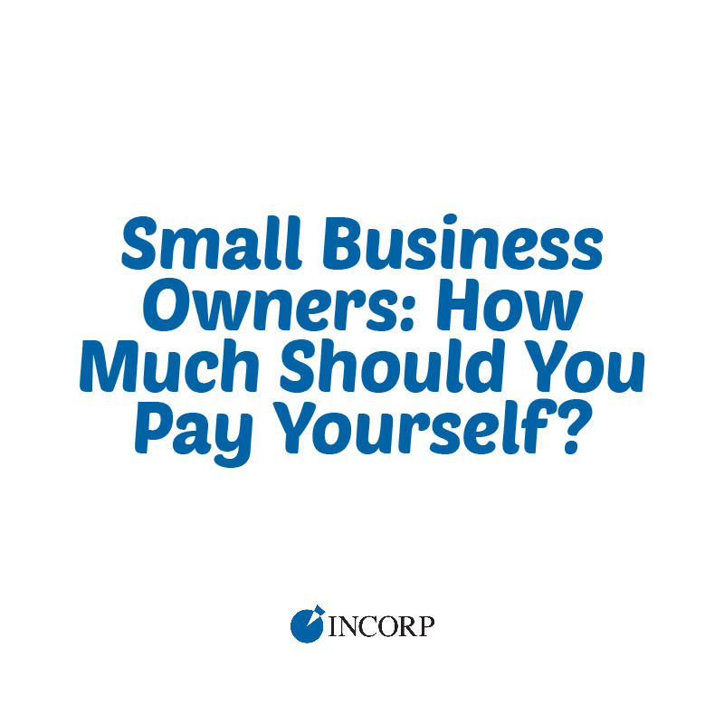 Small Business Owners; How much should you pay yourself?