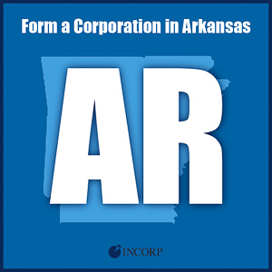 Order Arkansas Incorporation Services