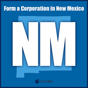 Order New Mexico Incorporation Services