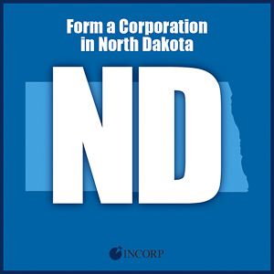 Order North Dakota Incorporation Services
