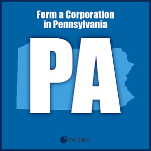 Order Pennsylvania Incorporation Services