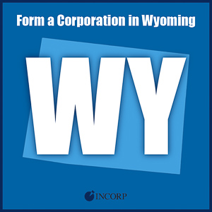 Order Wyoming Incorporation Services